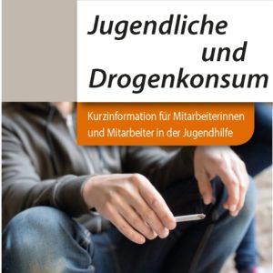 kurzinfo-jugendhilfe-jugendliche_drogen