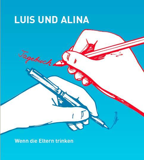Das Tagebuch von Luis und Alina: Neue Broschüre zur Arbeit mit Kindern aus suchtbelasteten Familien