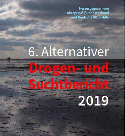 Alternativer Drogen- und Suchtbericht 2019 erschienen