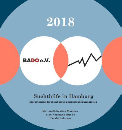 """Zum BADO-Bericht 2018 – HLS e.V.: """"Suchthilfe-Angebote in Hamburg erreichen die Menschen gut und wirken. Alkohol bleibt unser Haupt-Problem!"""""""