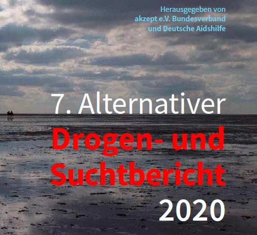 7. alternativer Drogen- und Suchtbericht erschienen