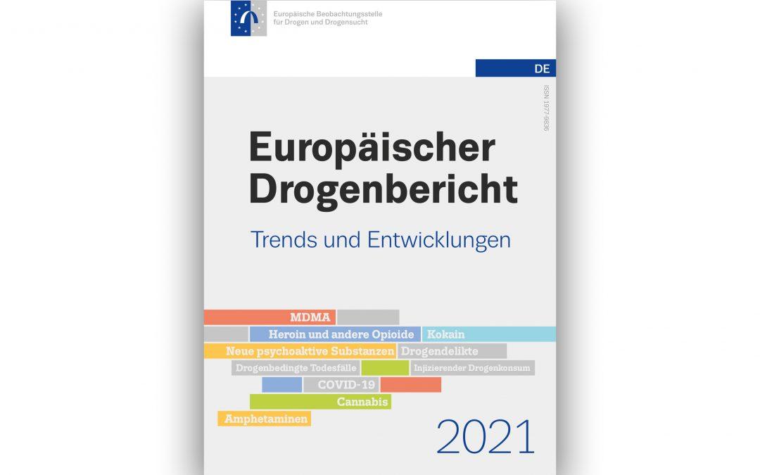 Europäischer Drogenbericht 2021 ist erschienen und lässt erste Rückschlüsse auf Konsum in der Pandemie zu